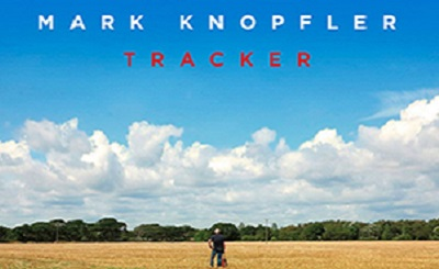 Tracker by Mark Knopfler